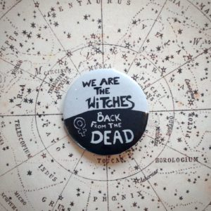 We are the witches back from the dead badge