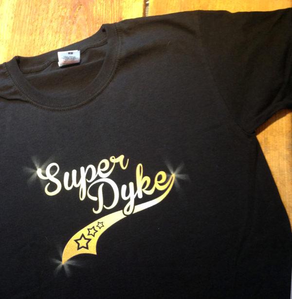 Superdyke Tshirt