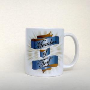 """""""Member of Terf"""" Mug"""
